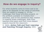 how do we engage in inquiry