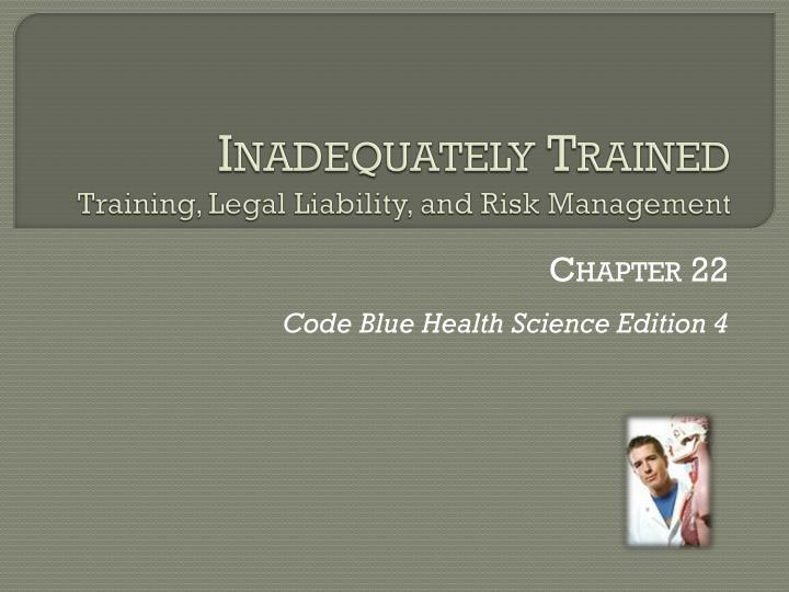 inadequately trained training legal liability and risk management n.