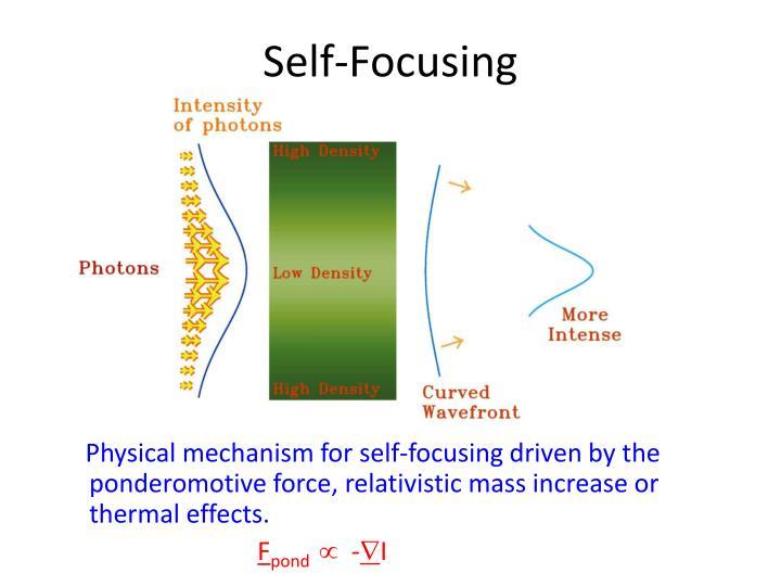 Self-Focusing