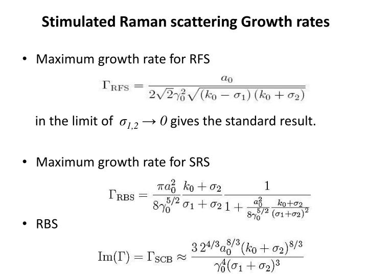Stimulated Raman scattering Growth rates