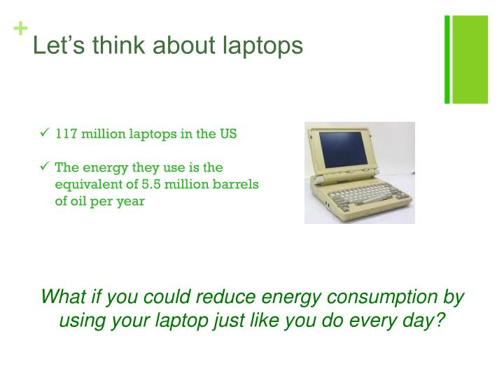 Let's think about laptops
