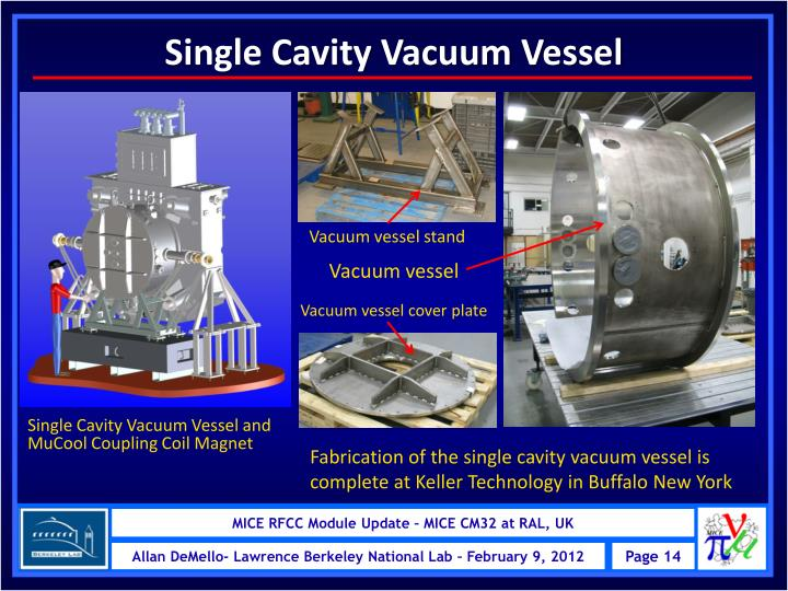 Single Cavity Vacuum Vessel