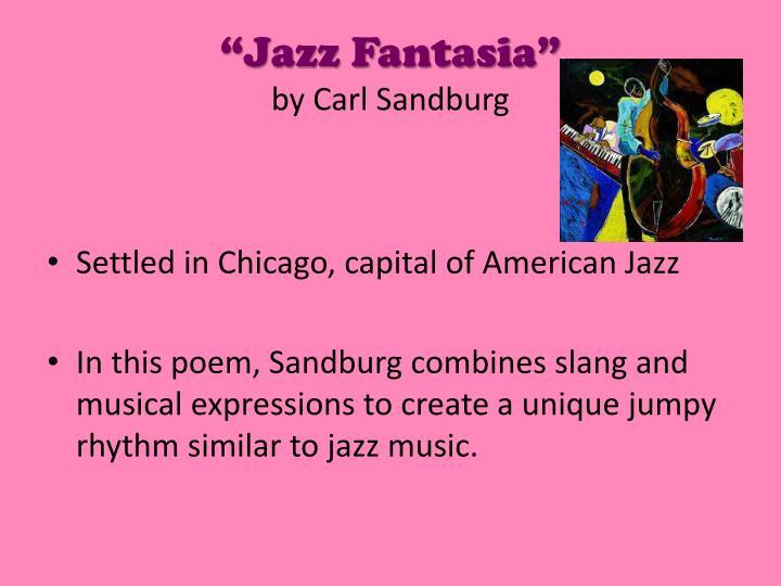 """""""Jazz Fantasia"""""""