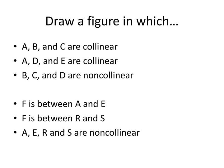 Draw a figure in which