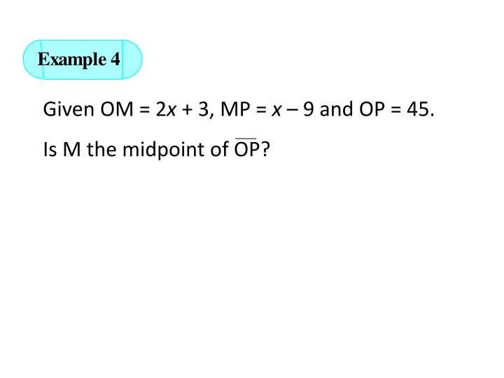 Given OM = 2