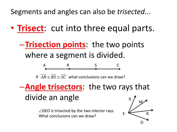 Segments and angles can also be