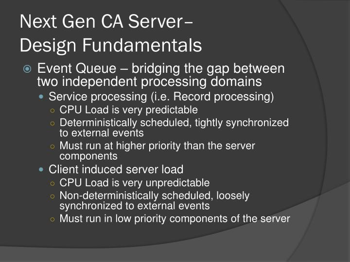 Next Gen CA Server–