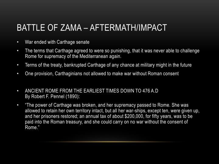 BATTLE OF ZAMA – AFTERMATH/IMPACT