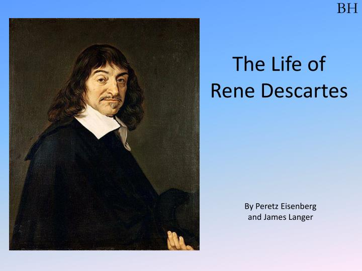 the life of rene descartes n.