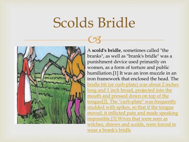 Scolds Bridle