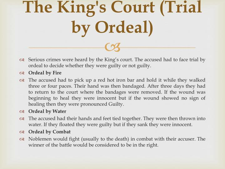 The King's Court (Trial by Ordeal)