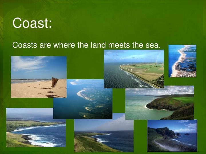 Coast:
