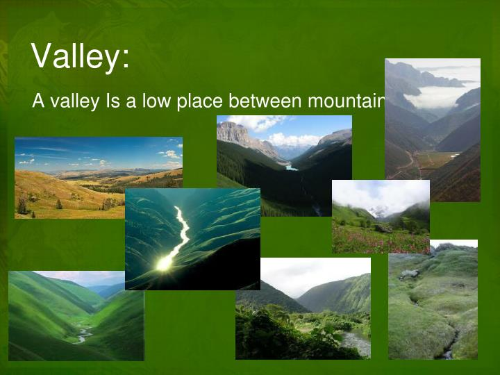 Valley: