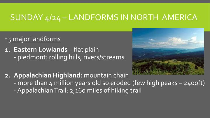 Sunday 4/24 – Landforms in north