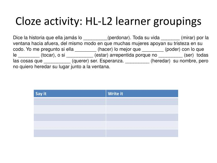 Cloze activity: HL-L2 learner groupings