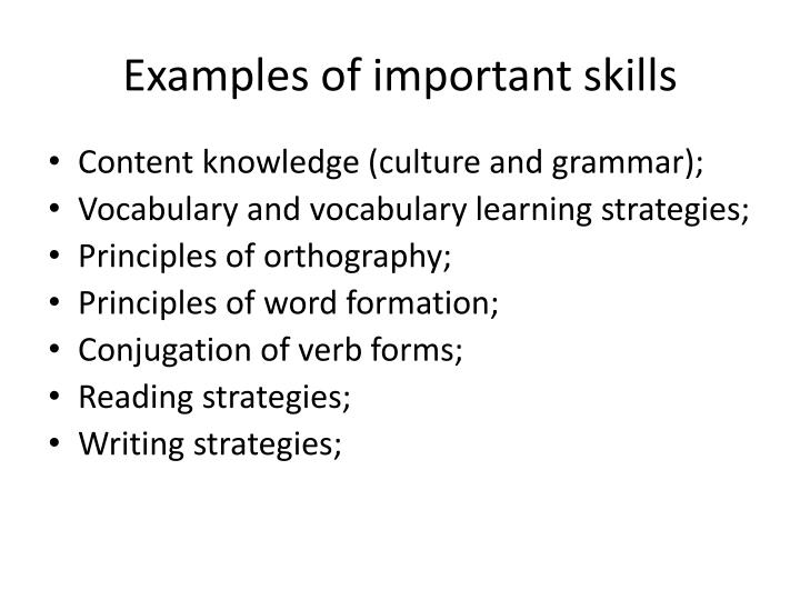 Examples of important skills