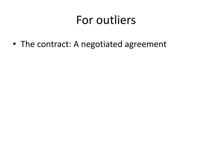 For outliers