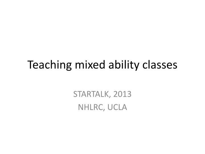 Teaching mixed ability classes
