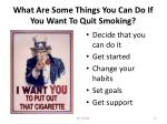 what are some things you can do if you want to quit smoking