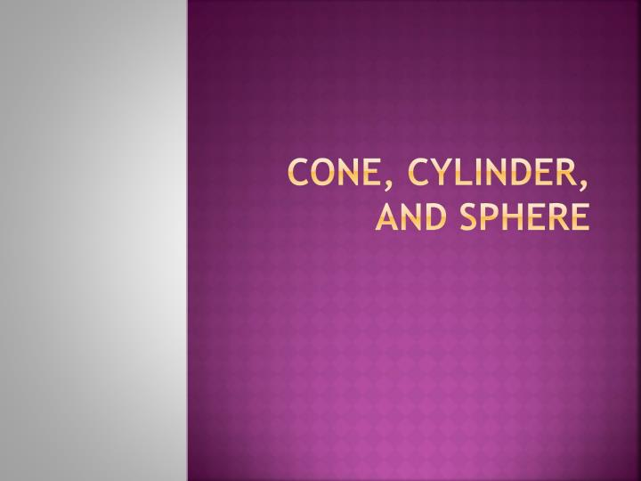 cone cylinder and sphere n.