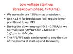low voltage start up breakdown phase t 40 ms