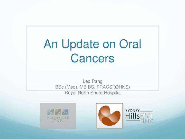 an update on oral cancers