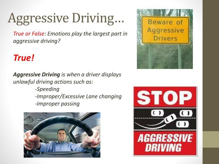 Aggressive Driving…