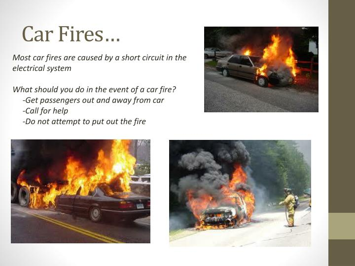 Car Fires…