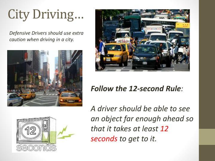 City Driving…
