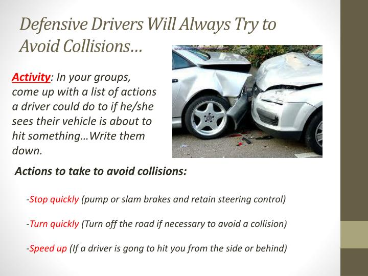 Defensive Drivers Will
