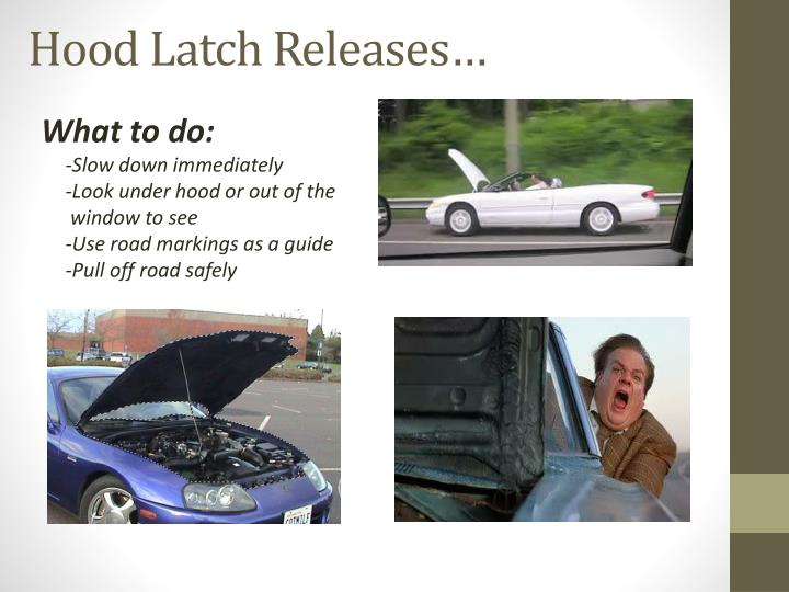 Hood Latch Releases…