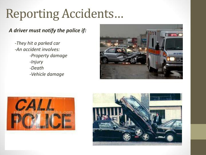 Reporting Accidents…
