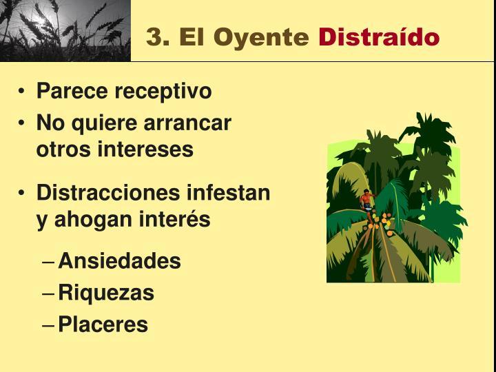 3. El Oyente