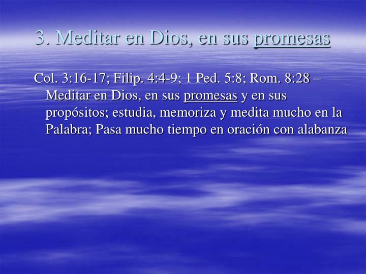 3. Meditar en Dios, en sus