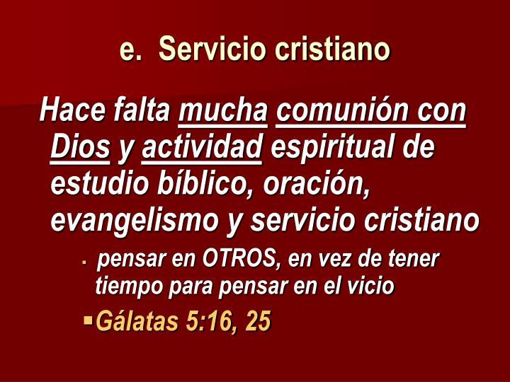 e.  Servicio cristiano