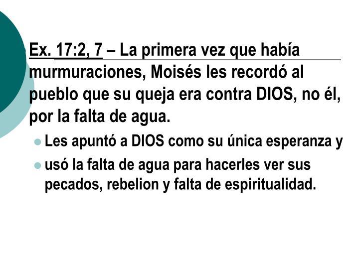Ex. 17:2, 7