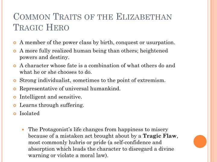 Common Traits of the Elizabethan Tragic Hero