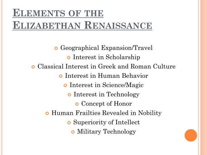 Elements of the elizabethan renaissance
