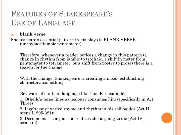 Features of Shakespeare's