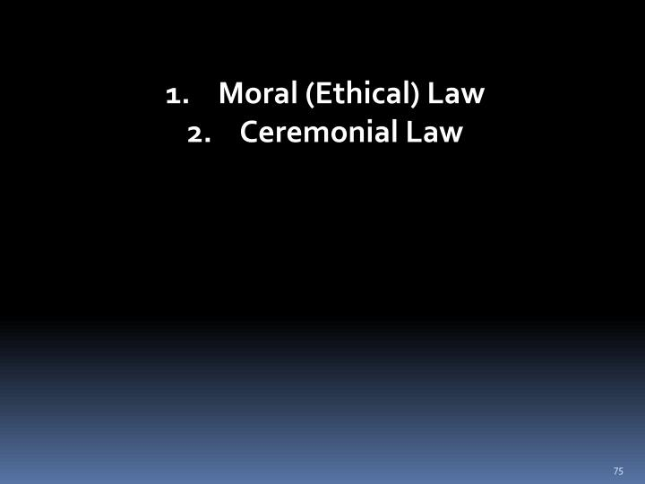 Moral (Ethical) Law