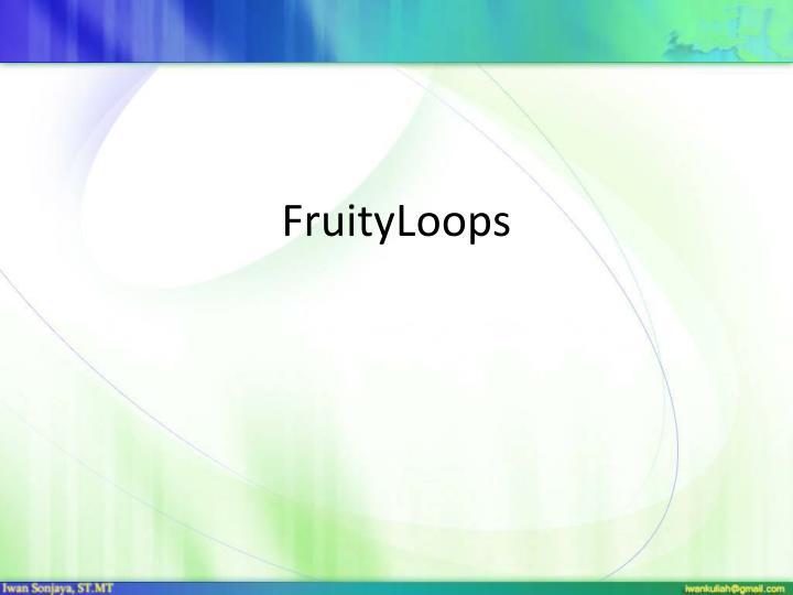 FruityLoops