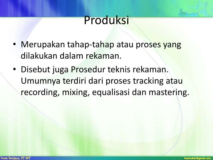Produksi
