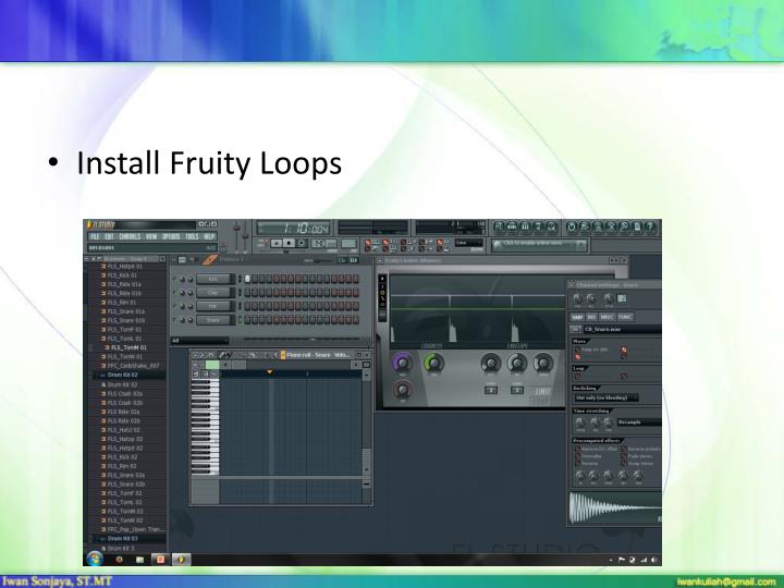 Install Fruity Loops