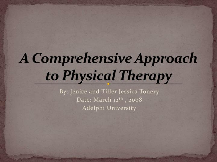a comprehensive approach to physical therapy n.