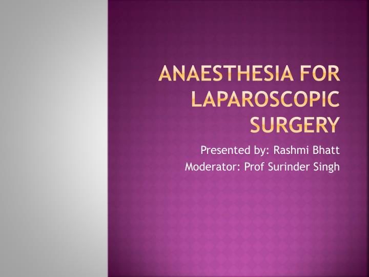 anaesthesia for laparoscopic surgery n.