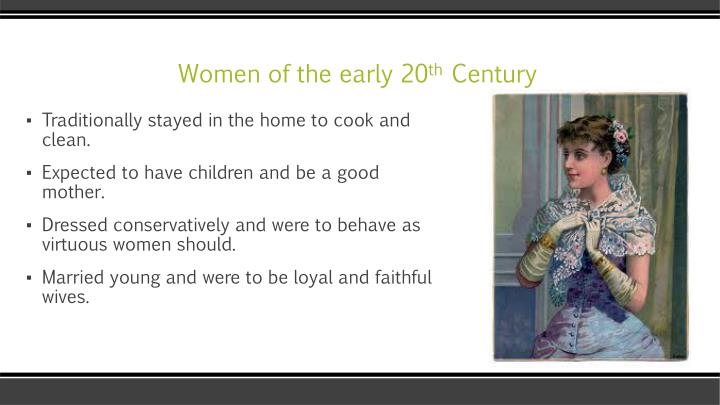 Women of the early 20 th century