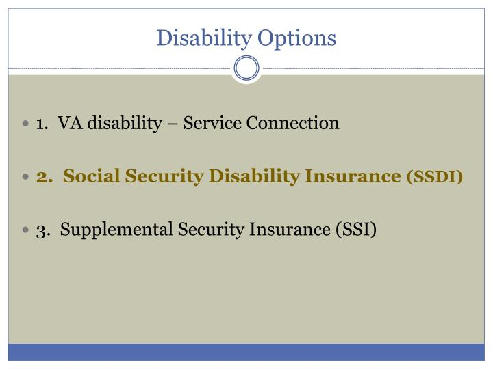 Disability options