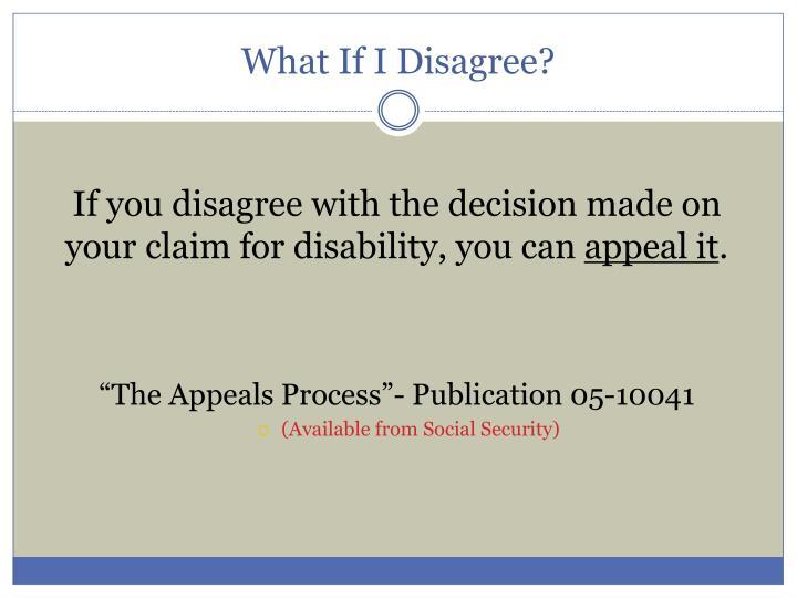 What If I Disagree?