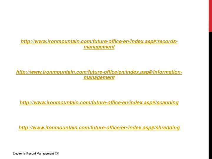Http://www.ironmountain.com/future-office/en/index.asp#/records-management