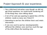 project approach your experience